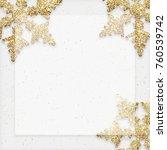 golden glitter snowflakes... | Shutterstock . vector #760539742