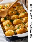 delicious baked tater tots with ... | Shutterstock . vector #760548388