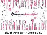 watercolor sketch of cosmetics... | Shutterstock .eps vector #760555852