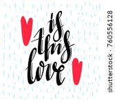 is this love. creative... | Shutterstock .eps vector #760556128