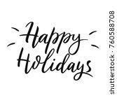 happy holidays. hand drawn... | Shutterstock .eps vector #760588708