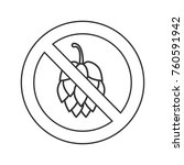 forbidden sign with hop cone... | Shutterstock .eps vector #760591942