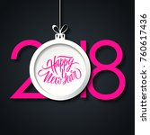 2018 happy new year greeting...   Shutterstock .eps vector #760617436