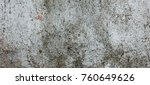 the panorama of grunge gray... | Shutterstock . vector #760649626