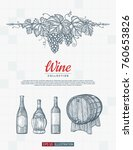 hand drawn wine background.... | Shutterstock .eps vector #760653826