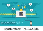 blockchain vector illustration... | Shutterstock .eps vector #760666636