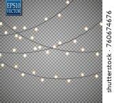 christmas lights isolated on... | Shutterstock .eps vector #760674676