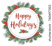 happy holidays round vector... | Shutterstock .eps vector #760697302