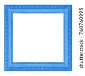 vintage wooden blue frame... | Shutterstock . vector #760760995