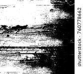 vector black and white grunge... | Shutterstock .eps vector #760778662