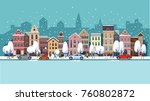 winter city street.winter... | Shutterstock .eps vector #760802872
