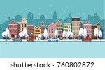 winter city street.winter... | Shutterstock .eps vector #760802872
