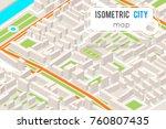 isometric city street road map...   Shutterstock .eps vector #760807435