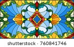 illustration in stained glass... | Shutterstock .eps vector #760841746