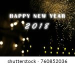 happy new year 2018 on sparkle...   Shutterstock . vector #760852036