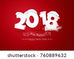 happy new year 2018 text design.... | Shutterstock .eps vector #760889632