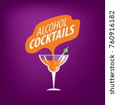 alcoholic cocktails logo | Shutterstock .eps vector #760916182