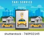 online taxi concept. smartphone ... | Shutterstock .eps vector #760932145