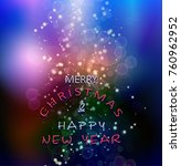 christmas and new year greeting ... | Shutterstock . vector #760962952