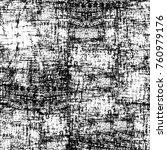 grunge black and white pattern. ... | Shutterstock . vector #760979176