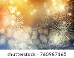 fireworks at new year and copy... | Shutterstock . vector #760987165