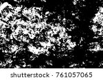 grunge black and white pattern. ... | Shutterstock . vector #761057065