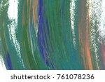 colorful oil art stroke design... | Shutterstock . vector #761078236