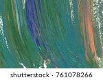 colorful oil art stroke design... | Shutterstock . vector #761078266