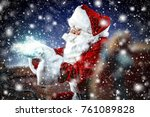 santa claus and magical night... | Shutterstock . vector #761089828