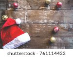 christmas background with... | Shutterstock . vector #761114422