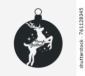 silhouettes the deer with stars ... | Shutterstock .eps vector #761128345