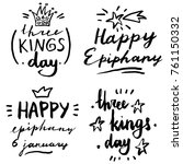happy epiphany and three kings... | Shutterstock .eps vector #761150332