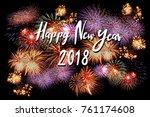 celebrate new year 2018 | Shutterstock . vector #761174608