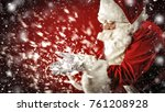 santa claus and magic night  | Shutterstock . vector #761208928