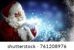 santa claus and magic night  | Shutterstock . vector #761208976