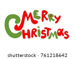 merry christmas drawing... | Shutterstock .eps vector #761218642