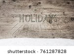 calligraphy happy holidays ... | Shutterstock . vector #761287828