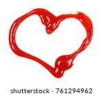 red ketchup splashes in heart... | Shutterstock . vector #761294962