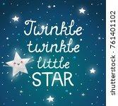 twinkle twinkle little star ... | Shutterstock .eps vector #761401102