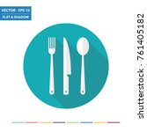 fork  knife and spoon flat icon ... | Shutterstock .eps vector #761405182