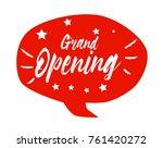 grand opening  beautiful... | Shutterstock .eps vector #761420272