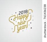 happy new year 2018 golden... | Shutterstock .eps vector #761436238