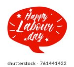 happy labour day  beautiful... | Shutterstock .eps vector #761441422