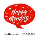 happy monday  beautiful... | Shutterstock .eps vector #761441428