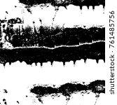 vector black and white grunge... | Shutterstock .eps vector #761485756