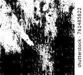 vector black and white grunge... | Shutterstock .eps vector #761485822