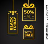 black friday vector labels set. ... | Shutterstock .eps vector #761489995
