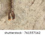 the rusty crowbar been left on...   Shutterstock . vector #761557162
