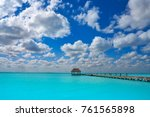 holbox island beach wooden pier ... | Shutterstock . vector #761565898