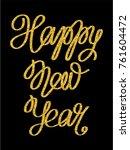 golden glitter inscription... | Shutterstock .eps vector #761604472